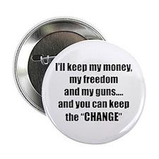 """I'll Keep My Freedom 2.25"""" Button"""
