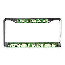 My Kid Pembroke Welsh Corgi License Plate Frame
