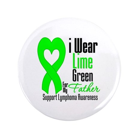 "Lymphoma Heart Father 3.5"" Button (100 pack)"