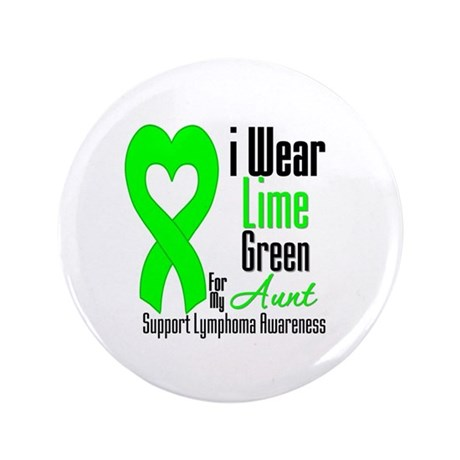 "Lymphoma Heart Aunt 3.5"" Button"