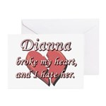 Dianna broke my heart and I hate her Greeting Card