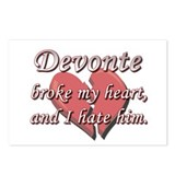 Devonte broke my heart and I hate him Postcards (P