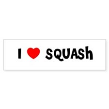 I LOVE SQUASH Bumper Bumper Sticker