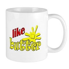 Like Butter! Mug
