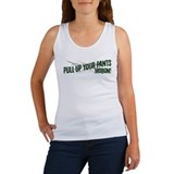 Pull up your pants Women's Tank Top
