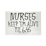 Nurses keep em alive II Rectangle Magnet (100 pack