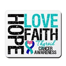 Thyroid Cancer Hope Faith Mousepad