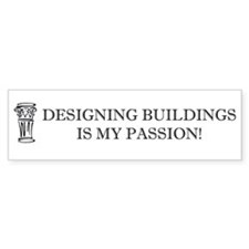 Designing Buildings Architecture Bumper Sticker