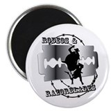 Rodeos &amp;amp; Razorblades Magnet