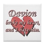 Davion broke my heart and I hate him Tile Coaster