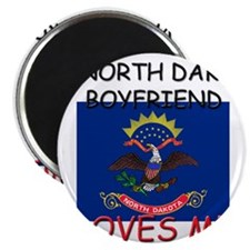My North Dakota Boyfriend Loves Me Magnet