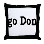 go Don Throw Pillow