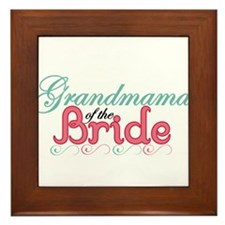 Grandmama of the Bride Framed Tile