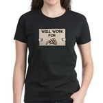 WILL WORK FOR PIZZA Women's Dark T-Shirt