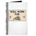 WILL WORK FOR PIZZA Journal