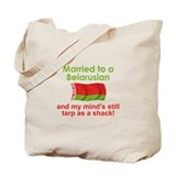 Married To A Belarusian Tote Bag
