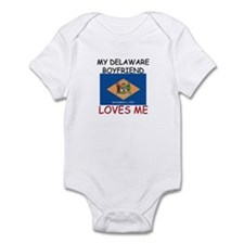 My Delaware Boyfriend Loves Me Infant Bodysuit