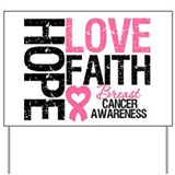 Breast Cancer Faith Yard Sign