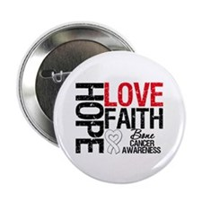 "Bone Cancer Faith 2.25"" Button"