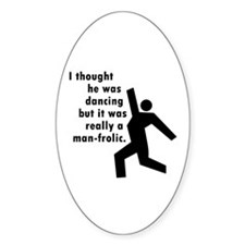 Man Frolic Oval Decal