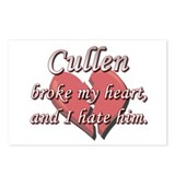 Cullen broke my heart and I hate him Postcards (Pa