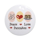 Peace Love Pancakes Ornament (Round)