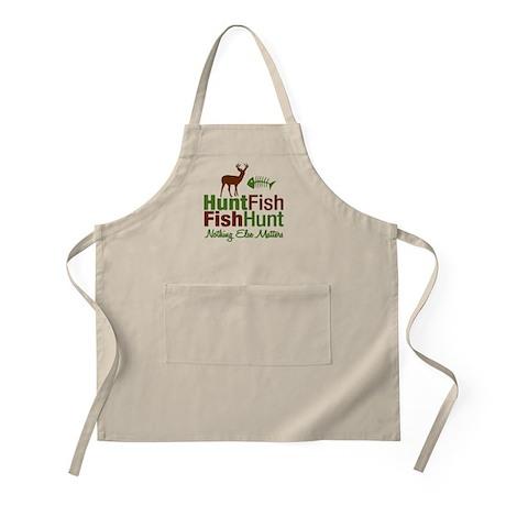 Hunt Fish Nothing Else Matters BBQ Apron