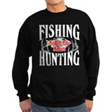 Fishing Hunting Nothing Else Matters Jumper Sweater