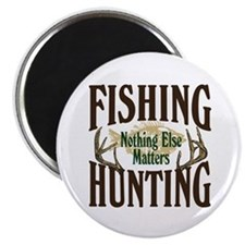 "Fishing Hunting Nothing Else Matters 2.25"" Ma"