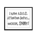 I have ADOS Framed Panel Print