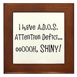 I have ADOS Framed Tile