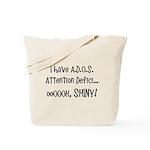 I have ADOS Tote Bag