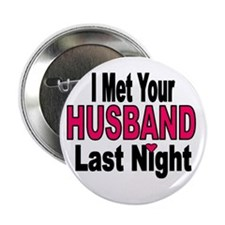"I Met Your Husband 2.25"" Button"