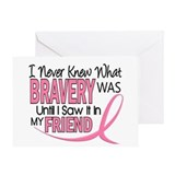 Bravery (Friend) Breast Cancer Greeting Card
