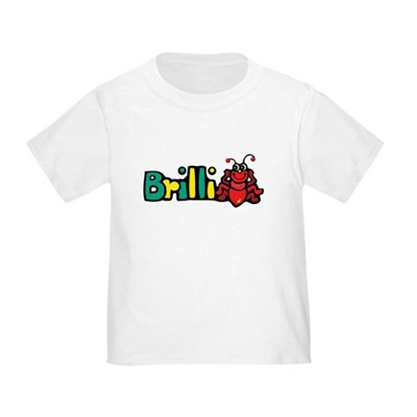 Brilliant! Toddler T-Shirt