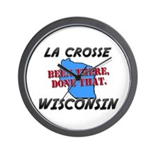 la crosse wisconsin - been there, done that Wall C