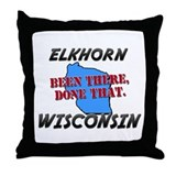 elkhorn wisconsin - been there, done that Throw Pi