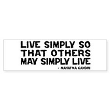 Quote - Gandhi - Live Simply Bumper Bumper Sticker