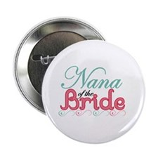 "Nana of the Bride 2.25"" Button (10 pack)"