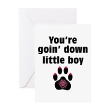 You Are Going Down Little Boy: Greeting Card