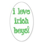I Love Irish Boys! Oval Sticker