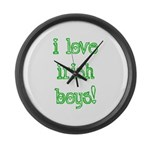 I Love Irish Boys! Large Wall Clock