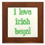 I Love Irish Boys! Framed Tile