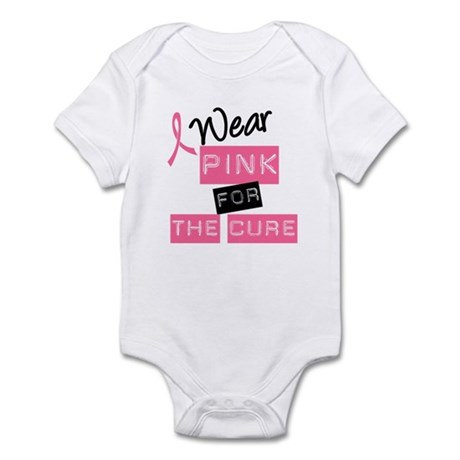 I Wear Pink For The Cure Infant Bodysuit