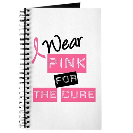 I Wear Pink For The Cure Journal