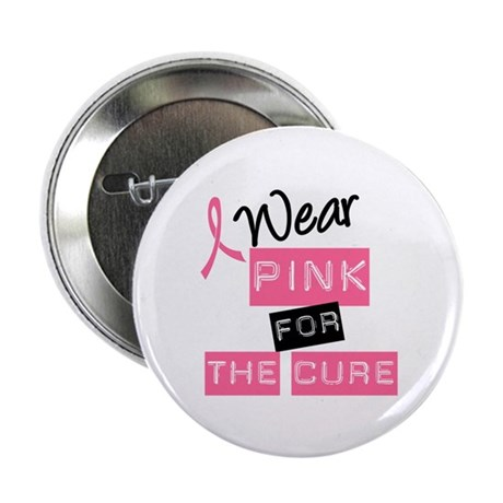 "I Wear Pink For The Cure 2.25"" Button (100 pack)"