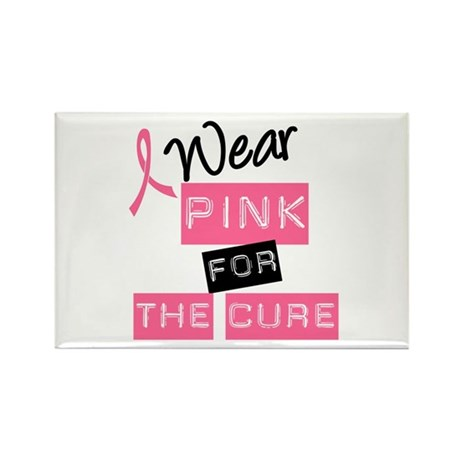 I Wear Pink For The Cure Rectangle Magnet (100 pac