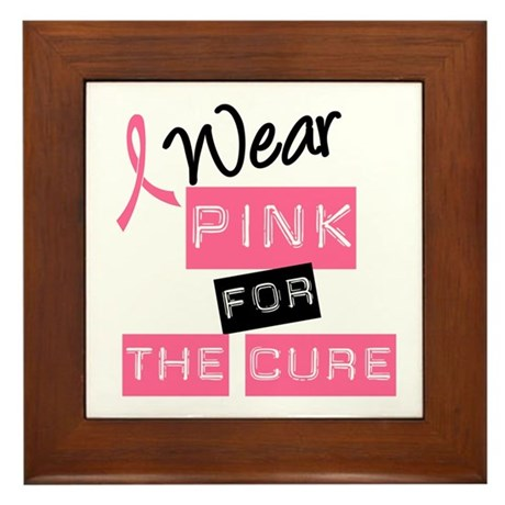 I Wear Pink For The Cure Framed Tile