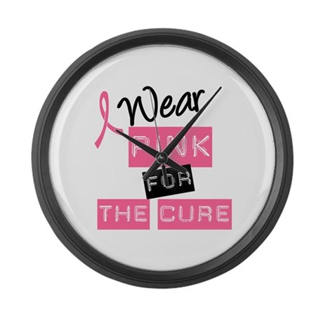 I Wear Pink For The Cure Large Wall Clock
