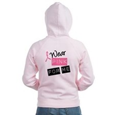 I Wear Pink Ribbon For Me Zip Hoodie